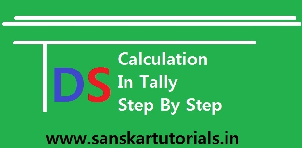 TDS Tax Deduction at Source in Tally in Hindi