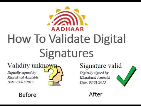 validate verify digital signature downloaded Aadhaar Card