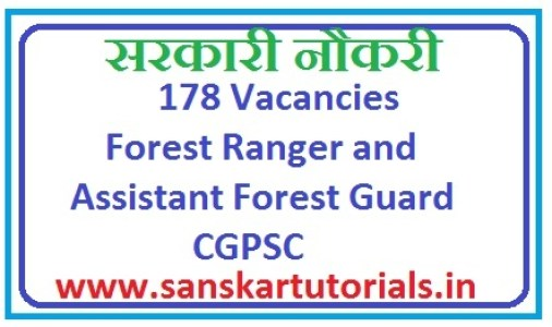 178 Vacancies Forest Ranger and Assistant Forest Guard CGPSC