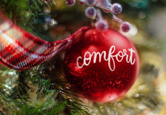 December 22 – Comfort