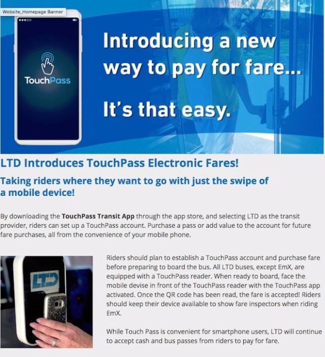 LTD is excited to announce that electronic fare payment called TouchPass will available for rider's beginning August 1, 2019