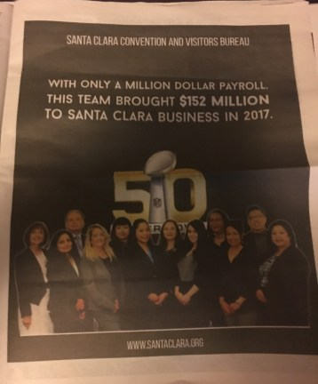 The Santa Clara Convention and Visitors Bureau has been buying full-page color ads in the Santa Clara Weekly boasting about how they helped land Wrestlemania 31 and also about Super Bowl 50.