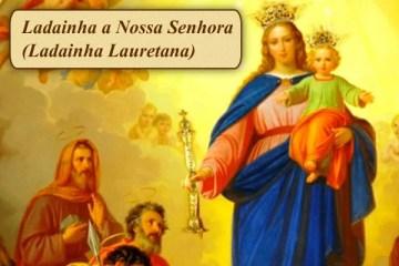 Ladainha a Nossa Senhora (Ladainha Lauretana)