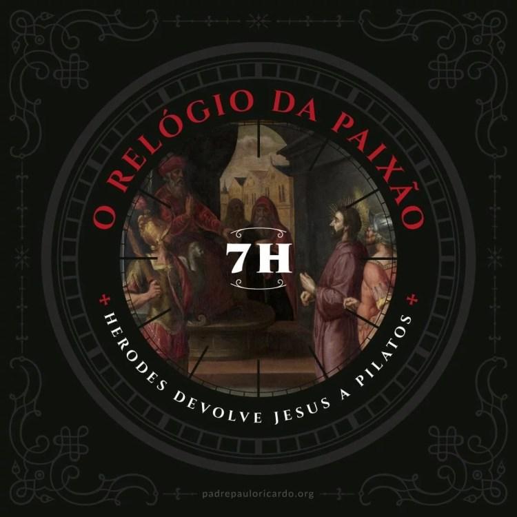 Relógio da Paixão - Herodes devolve jesus a Pilatos