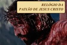 Relógio da Paixão de Jesus Cristo