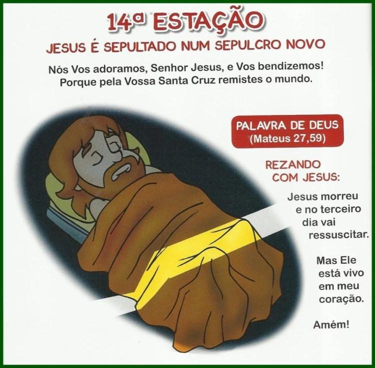 Via Sacra Infantil - 14ª Estação: Jesus é sepultado num sepulcro novo