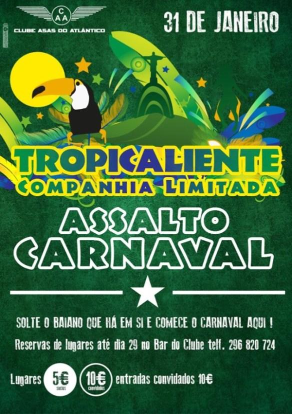 Tropicaliente-Assalto de Carnaval