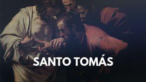 Santo Tomás Apóstol biografia vida de santos 3 de julio creer sin ver sin tocar