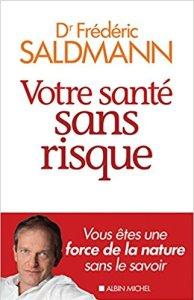 sante risque Frederic Saldmann