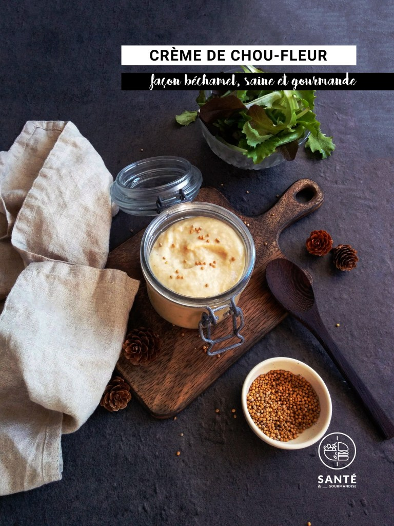 Crème de chou-fleur façon béchamel _ santé et gourmandise
