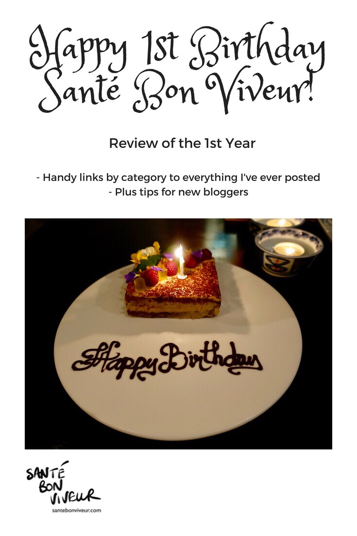Happy 1st Blogging Birthday to Santé Bon Viveur! – review of the first year