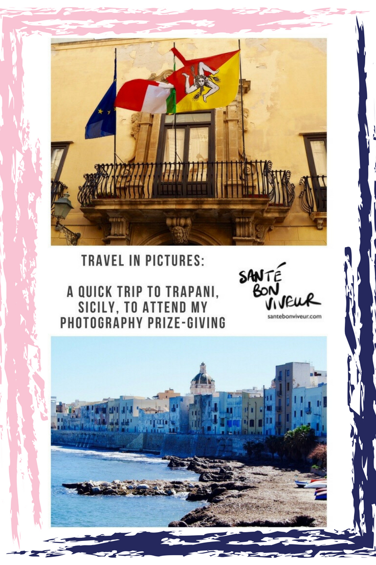 Travel in Pictures: A Quick Trip to Trapani, Sicily, to Attend My Photography Prize-Giving