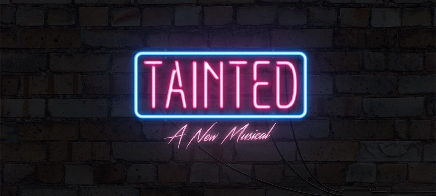 Tainted Musical