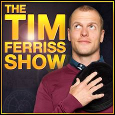 Best Motivational Podcasts - The Tim Ferriss Show