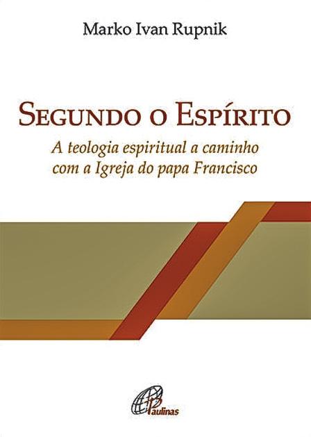 Marko Ivan Rupnik, Segundo o Espírito, Edição Paulinas