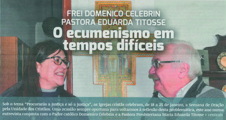 Correio de Coimbra: entrevista com Frei Domingos e a pastora Eduarda Titosse