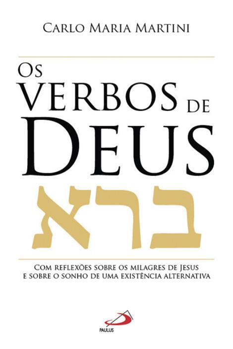 Os Verbos de Deus, Carlo Maria Martini, Paulus