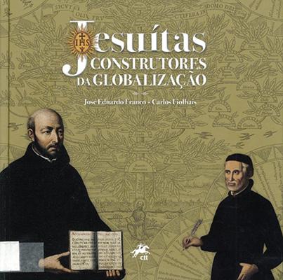 Jesuitas Construtores da Globalização