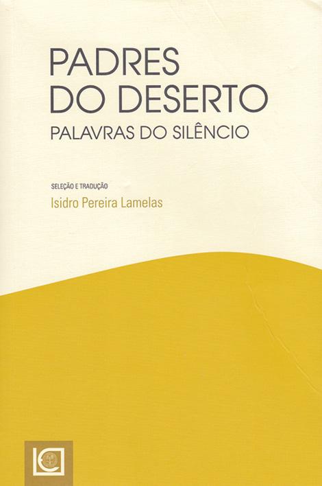 Autor: Isidro Lamelas (org.) Edição: Universidade Católica Editora Páginas: 192