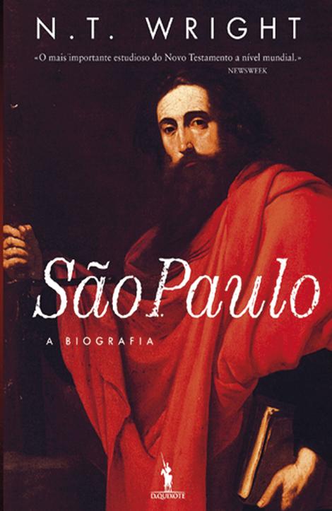 São Paulo, N. T. Wright Edição D. Quixote
