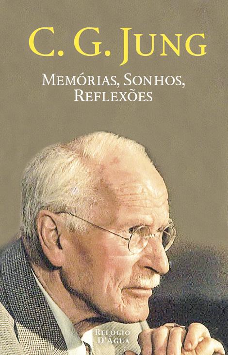 C. G. Jung, Memórias, Sonhos, Reflexões, Relógio d'Água