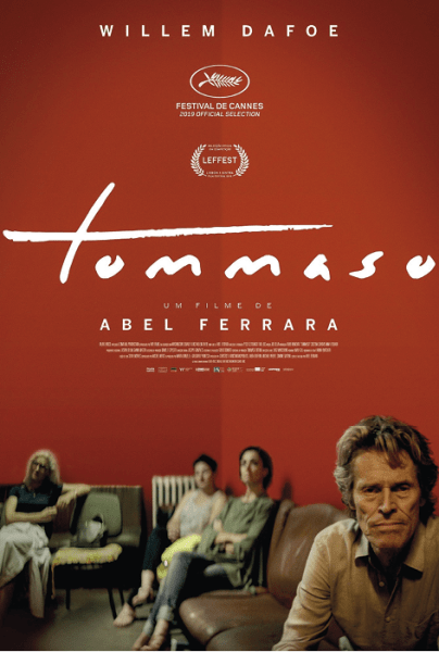 Tommaso, de Abel Ferrara, Drama, M/12, ITA/EUA/GB/GRE, 2019