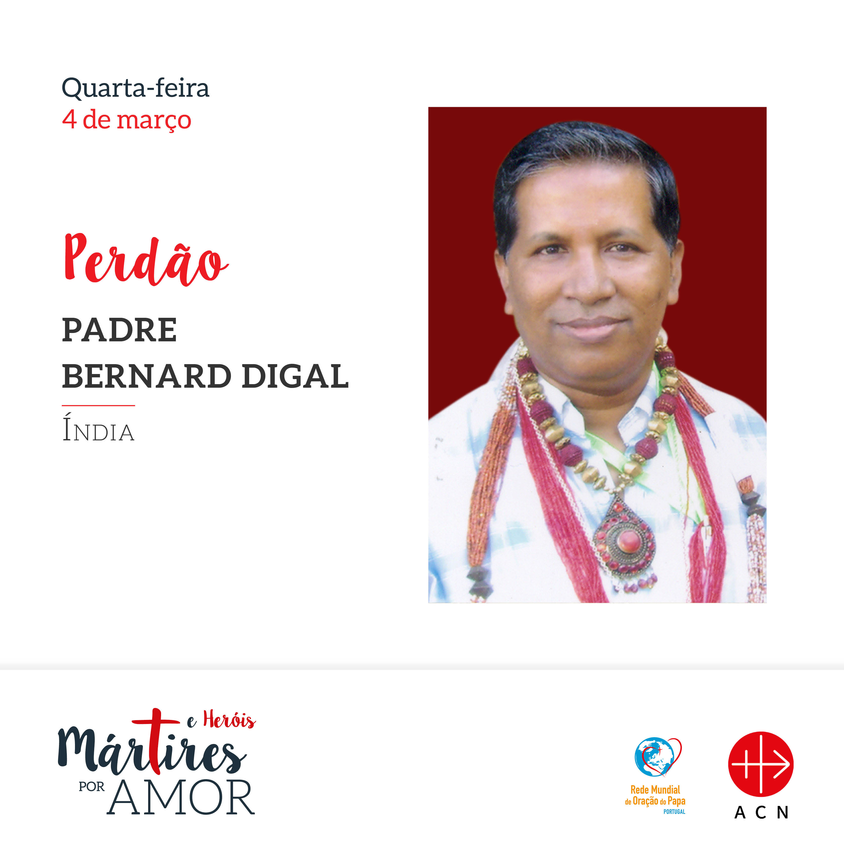 PERDÃO - Índia: Padre Bernard Digal