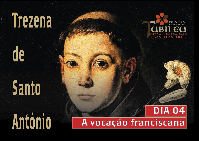 Trezena 2020 dia 04 - a vocação franciscana