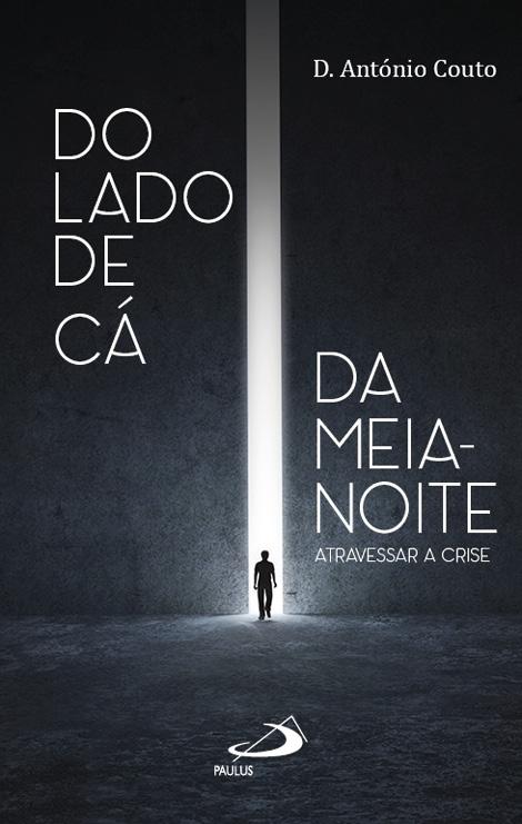 Do lado de cá da meia-noite, António Couto, Paulus