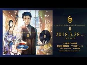 「Fate/Grand Order Original Soundtrack Ⅱ」視聴動画