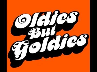 Oldies But Goldies  (with lyrics)