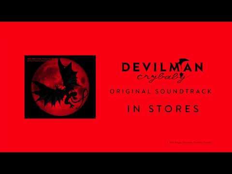 『DEVILMAN crybaby』Original Soundtrack CM