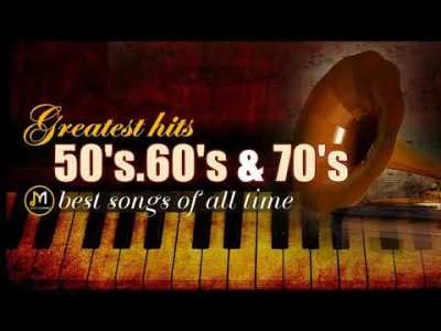 Greatest Hits Golden Oldies – 50's, 60's & 70's Best Songs (Oldies but Goodies)