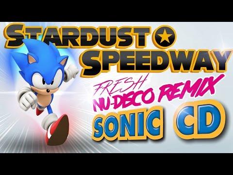 Stardust Speedway Remix – Sonic CD JP / PAL (Nu-Disco)