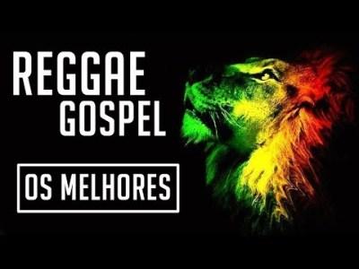 REGGAE GOSPEL – SÓ AS MELHORES E MAIS TOCADAS