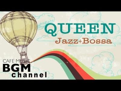 QUEEN Cafe Music Cover – Relaxing Jazz & Bossa Nova version – Instrumental Music