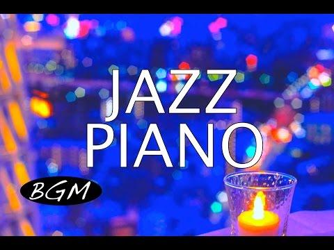 ジャズピアノインストゥルメンタルBGM!Jazz Piano Music!Cafe Music!お部屋をラウンジ気分に!