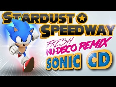 Stardust Speedway Remix – Sonic CD JP / PAL (Nu-Disco)