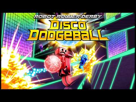 Robot Roller-Derby Disco Dodgeball OST – Anthem by Adhesive Wombat