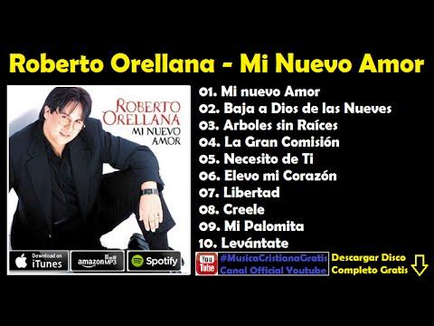 Roberto Orellana – Mi Nuevo Amor (Disco Completo)