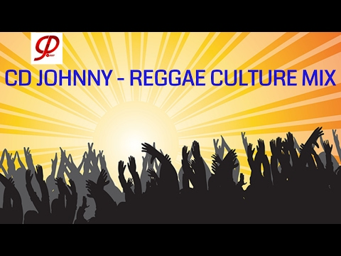 CD JOHNNY - BEST REGGAE CULTURE MIX - EARLY JUGGLING 2017 - 聴きたく