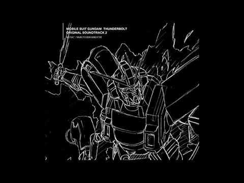 01 Groovy Duel – MOBILE SUIT GUNDAM THUNDERBOLT OST Season 2