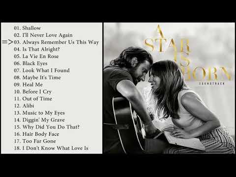 A Star Is Born Soundtrack Ost Full Album – 星が生まれるサウンドトラック