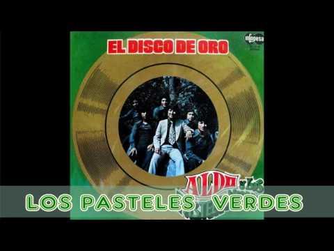 """""""EL DISCO DE ORO"""" LOS PASTELES VERDES."""