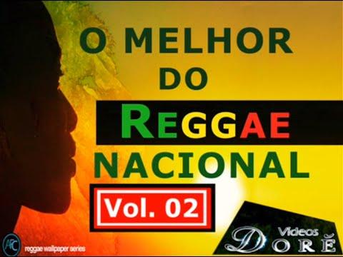 O Melhor do Reggae Nacional – Vol.02