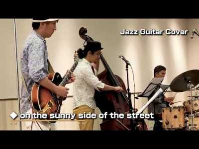 19 09 27 on the sunny side of the street Jazz Guitar Cover