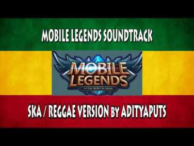 Mobile Legends Soundtrack Menu Music SKA/REGGAE Version Cover by Adityaputs