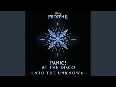 """Into the Unknown (From """"Frozen 2"""")"""