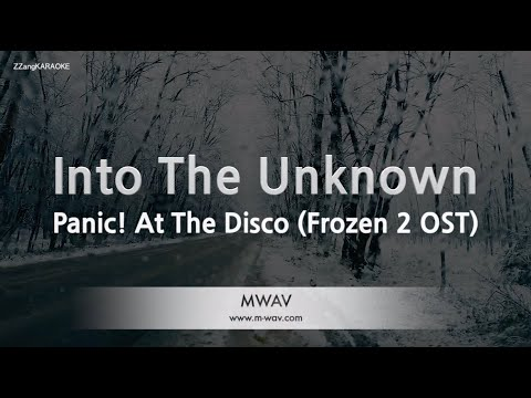 Panic! At The Disco-Into The Unknown (Frozen 2 OST) (Melody) (Karaoke Version) [ZZang KARAOKE]