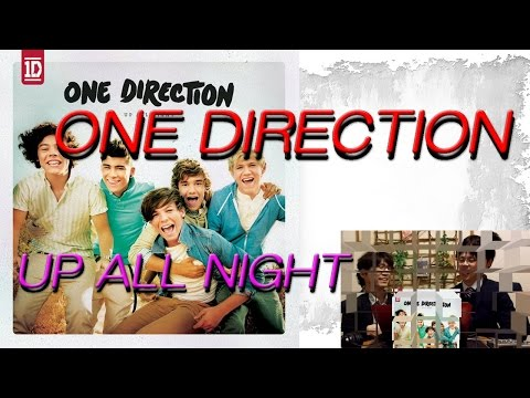 【One Direction】勝手に洋楽名盤紹介-Vol.52-【Up All Night】